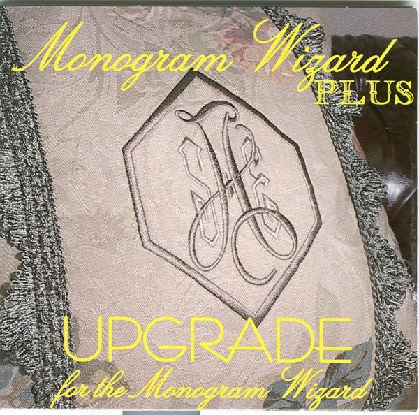Monogram Wizard Plus UPGRADE ONLY For Monogram Wizard Lettering Software, Style Selection, Letter Movement, Stitch Selection, Printing, PES, SEW files