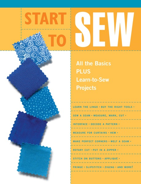 Start to Sew book, by The editors of Creative Publishing international, Paperback, 64 Pagesnohtin