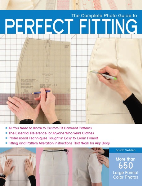 The Complete Photo Guide to Perfect Fitting Book, by Sarah Veblen, Paperback, 224 Pages, 600 Illustrationsnohtin