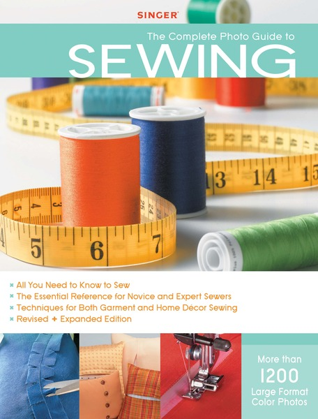 Singer Complete Photo Guide to Sewing - Revised + Expanded Edition book, by Editors of Creative Publishing, Paperback, 352 Pages, 1200 Illustrationsnohtin