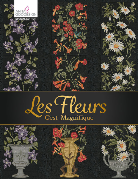 Anita Goodesign 22AGSE Les Fleurs Special Edition Embroidery Designs CDnohtin