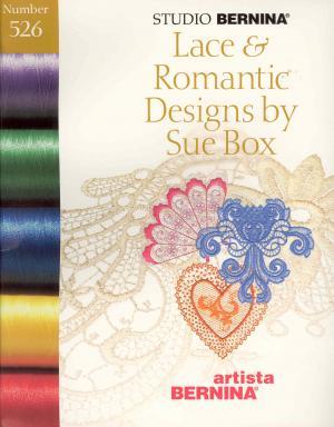 Bernina Artista 526 Lace & Romantic Designs by Sue Box Embroidery Card
