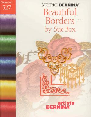 Bernina Artista 527 Beautiful Borders by Sue Box Embroidery Card
