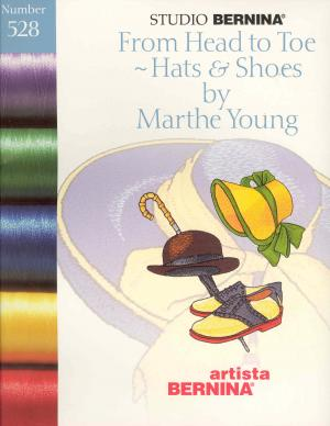 Bernina Artista 528 From Head to Toe Hats & Shoes by Marthe Young Embroidery Card