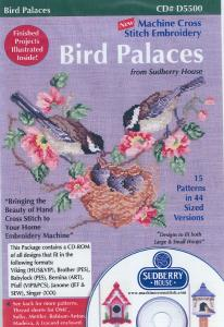 Sudberry House Cross Stitch Embroidery Designs D 5500 Bird Palaces Multi-Formatted CD