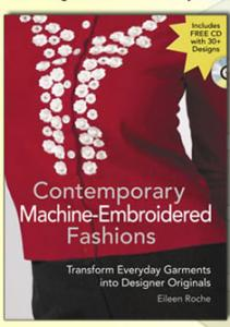 Contemporary Machine Embroidered Fashions Book By Eileen Roche, Machine-Embroidered
