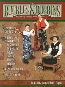 Buckles & Bobbings - A Beginning Sewing Book for Boys! by JoAnn Gagnon and Corrie Gagnon