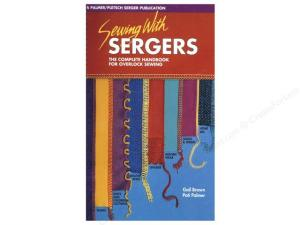 Palmer Pletsch SWSRB Sewing With Sergers Revised Book by Gail Brown, Pati Palmer, 128 Pages, Regular Binding