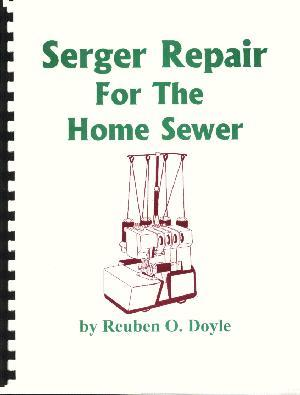 "Serger, Repair, Home, Sewer, Reuben, Doyle, 166, 8, 1/2"", 11"", Pages, Spiral, Bound, Book, Generic, Manual, Adjustment, Part, Timing"