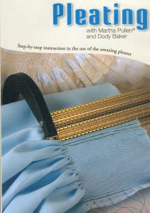 Martha Pullen Pleating Instructional DVD Video With  Dody Baker: Pleater Parts, Fabrics, Preparations, Inserting Needles, Threading, Bishops, Overlays