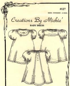 Creations by Michie CB127 Baby Dresses Pattern 127 Size Newborn to 24mo