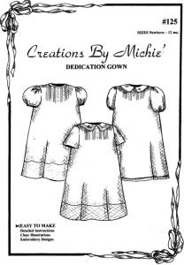 Creations by Michie, CB125, Dedication Gown, Pattern 125, Size Newborn-12mo