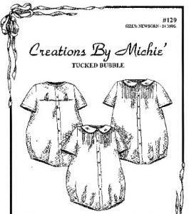 Creations by Michie, CB129, Tucked Bubble, 129 Pattern, Newborn to 24 Months