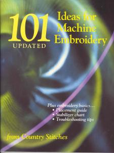 101 Updated Ideas Book  for Machine Embroidery from Country Stitches