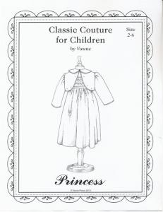 Classic Couture for Children by Vaune, VP04 Princess Pattern Sizes 2-6, Smocked Yoke Dress and Short Jacket, Smocking Design Included