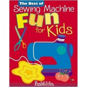 The Best Of Sewing Machine Fun For Kids Book CT10361, for Age 7Up, Colorful Directions, 13Projects, Games, puzzles, stitch practice, learn at own pace