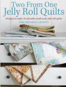 David & Charles Book, Jelly Roll Quilts, Softcover 128 Pages, Bars of Gold, Blue Lagoon, Pineapple Surprise, Starlight Express, By Pam & Nicky Lintott