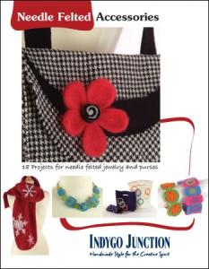 "Indygo Junction ""Needle Felted Accessories"" Book"