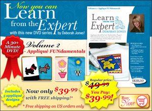 Learn from the Expert, Volume 2, - Applique FUNdamentals, DVD, LFE0020, Deborah Jones, Embroidery, Learn from the Expert, Volume 2, Applique FUNdamentals, 30 Minute, DVD Video, +5 Free Designs, Time Saving Tips, Fun & Easy