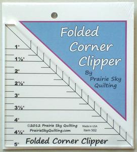 Prairie Sky Quilting  PSQ502 Folded Corner Clipper