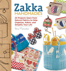 Zakka Handmades book, by Amy Morinaka, Paperback, 128 Pages, 200 Color Photos