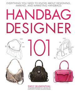 Handbag Designer 101 book, by Emily Blumenthal, Hardcover, 160 Pages, 84 photos, 158 Diagrams and Tables