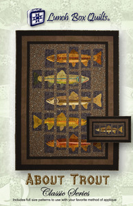 Lunch Box Quilts CQP-AT-1 About Trout Classic Series Applique