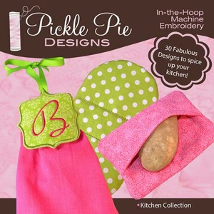 Pickle Pie Designs Kitchen Collection Embroidery Designs CD
