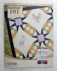 "OESD, STABRS, Stabilizer 101, Catalog, 15 Samples, 8.5x11"" Sheets, 12 Page, Color Picture, Instruction Book, Cut Away, Wash Away, Tear Away, Backings, Toppings"