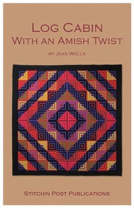 Valori Wells Designs Log Cabin Amish with a Twist Sewing Pattern