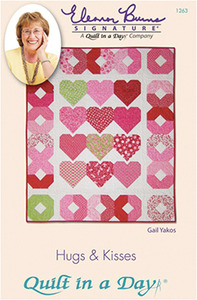 Quilt in a Day by Eleanor Burns Hugs & Kisses Sewing Pattern