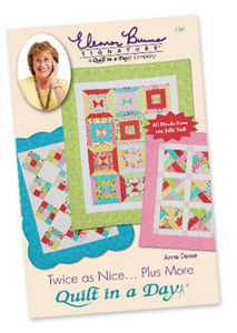 Quilt in a Day by Eleanor Burns Twice as Nice...Plus More Sewing Pattern