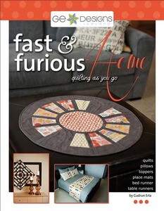 G.E. Designs Fast and Furious Home Quilting Book
