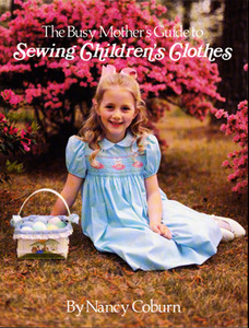 Ginger Snaps Designs GS10, Busy Mothers Guide Sewing Childrens Clothes
