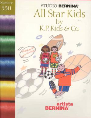 Bernina Artista 530 All Star Kids by K.P. Kids & Co. Embroidery Card