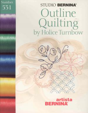 Bernina Artista 531 Outline Quilting by Holice Turnbow Embroidery Card