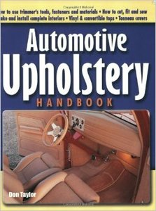 Creative Publishing AUHD Automotive Upholstery Hand Book by Don Taylor
