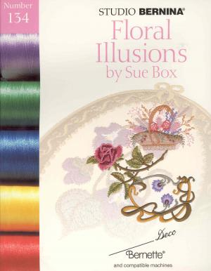 Bernina Deco 134 Floral Illusions by Sue Box Embroidery Card