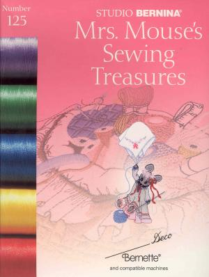 Bernina Deco 125 Mrs. Mouse's Sewing Treasures Embroidery Card