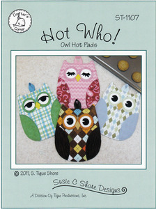 Susie C Shore Designs ST-1107 Hot Who! Sewing Pattern