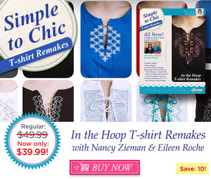 DIME CD00702 Simple To Chic T-shirt Remakes In the Hoop , 24 Designs CD with Nancy Zieman and Eileen Roche