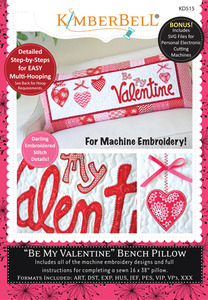 Kimberbell, KD515, Embroidery, CD, Be, My, Valentine, Bench, Pillow, Machine, Embroidery, Project