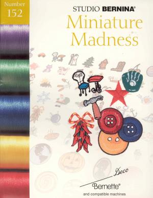 Bernina Deco 152 Miniature Madness Embroidery Card