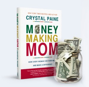 Money Making Mom, Book by Crystal Paine, New York Times Best Selling Author