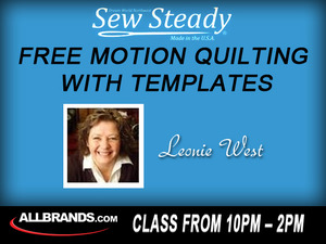 Free, Motion, Ruler, Quilting, with, Template, Class, with, Bill, and, Leonie, West, November, 8, in, our, San, Antonio, TX, Texas, West, Avenue, Retail, Store