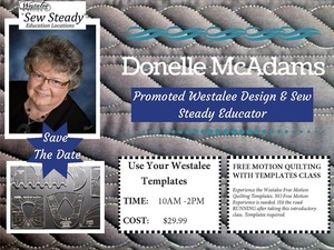 Free, Motion, Quilting, Ruler, Foot, with, Templates, Class, by, Donelle, McAdams, 10am, Nov, 8th, in, our, San, Antonio, TX West, Avenue, Retail, Store
