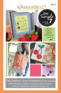 KimberBell KD710 The Simple 7 for Summer In the Garden, Volume 2 Book