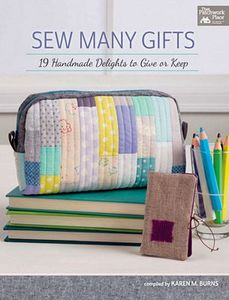 Brewer B1359 Sew Many Gifts Book By Karen M. Burns, 19 Handmade Delights