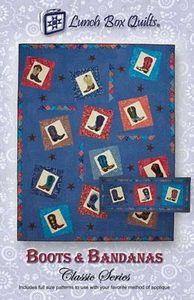Lunch Box Quilts CQP-BB-1 Boots and Bandanas - Classic Series Pattern