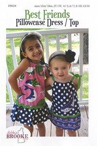 Debbie Brooke Designs DB424 Best Friends Pillowcase Dress Top Pattern Sizes 12m/18m, 2T/3T, 4/5, 6/7, 8/10, 12/14